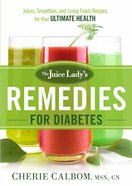 The Juice Lady's Remedies For Diabetes eBook
