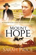 Mount Hope (Amish Classics Series) eBook