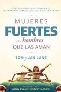 Mujeres Fuertes Y Los Hombres Que Las Aman eBook