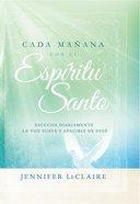 Cada Maana Con El Espritu Santo eBook