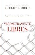 Verdaderamente Libres eBook