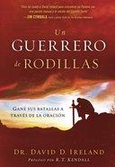 Un Guerrero De Rodillas eBook