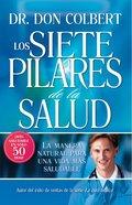 Los Siete Pilares De La Salud eBook