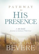 Pathway to His Presence eBook