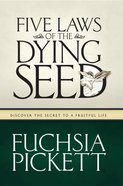 Five Laws of the Dying Seed eBook