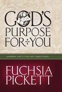 God's Purpose For You eBook