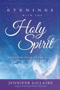 Evenings With the Holy Spirit eBook