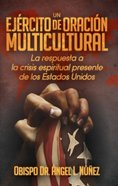 Un Ejrcito De Oracin Multicultural eBook