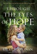 Through the Eyes of Hope eBook