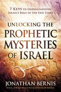 Unlocking the Prophetic Mysteries of Israel eBook