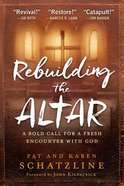 Rebuilding the Altar eBook