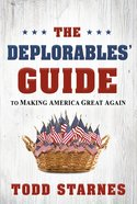 The Deplorables' Guide to Making America Great Again eBook