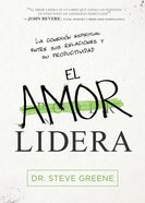 El Amor Lidera / Love Leads eBook