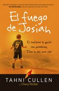 El Fuego De Josiah / the Josiah's Fire eBook