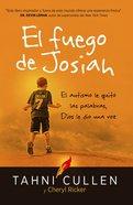 El Fuego De Josiah / the Josiah's Fire eBook