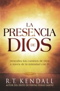 La Presencia De Dios / the Presence of God eBook