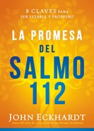 La Promesa Del Salmo 112 / the Psalm 112 Promise eBook