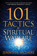 101 Tactics For Spiritual Warfare eBook