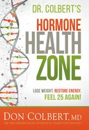 Dr. Colbert's Hormone Health Zone eBook