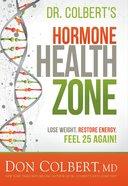 Dr. Colbert's Hormone Health Zone