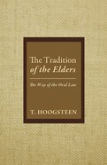 The Tradition of the Elders eBook