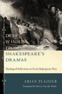 Deep Wisdom From Shakespeare's Dramas eBook