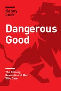 Dangerous Good eBook