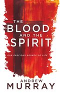 The Blood and the Spirit eBook