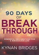 90 Days of Breakthrough eBook