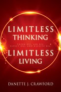Limitless Thinking, Limitless Living eBook