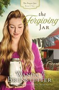 The Forgiving Jar (#02 in The Prayer Jars Series) eBook