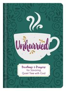 Unhurried