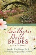 The Southern Belle Brides Collection (7 In 1 Fiction Series) eBook