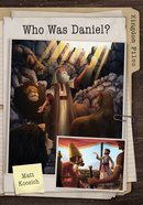 Who Was Daniel? (Kingdom Files Series) eBook