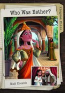 Who Was Esther? (Kingdom Files Series) eBook