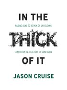 In the Thick of It eBook