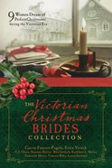 The Victorian Christmas Brides Collection eBook