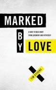 Marked By Love eBook