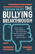 The Bullying Breakthrough eBook