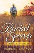 Buried Secrets (#02 in Harvest Of Hope Series) Paperback