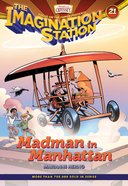 Madman in Manhattan (#21 in Adventures In Odyssey Imagination Station (Aio) Series) eBook