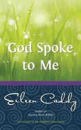 God Spoke to Me eBook