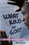 What Kind of God? eBook