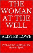 The Woman At the Well eBook