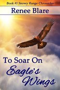 To Soar on Eagles Wings eBook