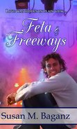 Feta and Freeways (#03 in Orchard Hill Series) eBook