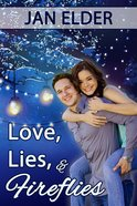 Love, Lies, and Fireflies eBook