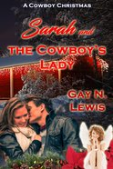 Sarah and the Cowboy's Lady eBook