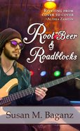 Root Beer and Roadblocks (#04 in Orchard Hill Series) eBook