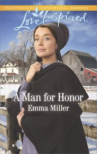 A Man For Honor (The Amish Matchmaker) (Love Inspired Series)